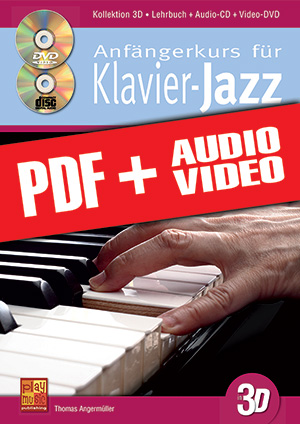 Anfängerkurs für Klavier-Jazz in 3D (pdf + mp3 + videos)