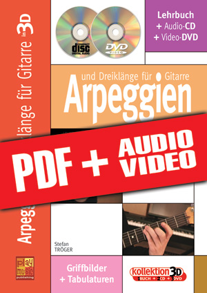 Arpeggien und Dreiklänge für Gitarre in 3D (pdf + mp3 + videos)