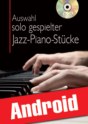 Auswahl solo gespielter Jazz-Piano-Stücke (Android)