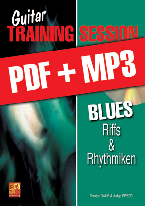 Guitar Training Session - Blues - Riffs & Rhythmiken (pdf + mp3)