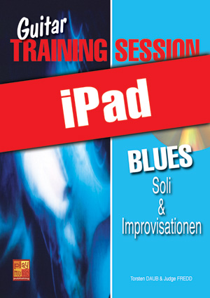 Guitar Training Session - Blues - Soli & Improvisationen (iPad)