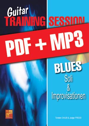 Guitar Training Session - Blues - Soli & Improvisationen (pdf + mp3)