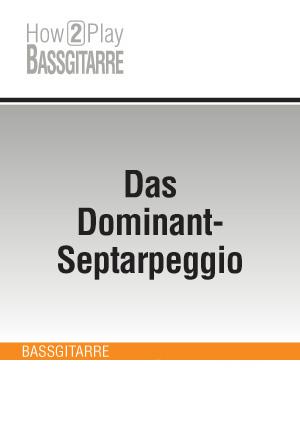 Das Dominant-Septarpeggio