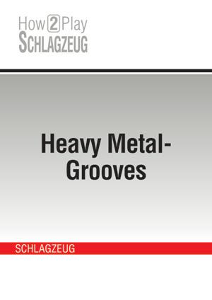 Heavy Metal-Grooves