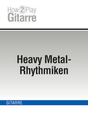 Heavy Metal-Rhythmiken