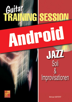 Guitar Training Session - Jazz - Soli & Improvisationen (Android)