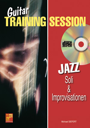 Guitar Training Session - Jazz - Soli & Improvisationen