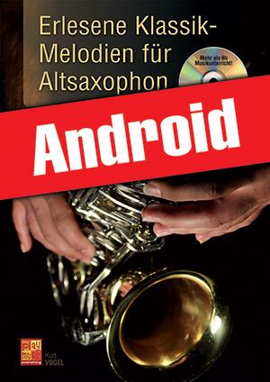 Erlesene Klassik-Melodien für Altsaxophon (Android)