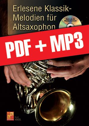Erlesene Klassik-Melodien für Altsaxophon (pdf + mp3)