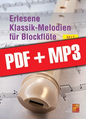 Erlesene Klassik-Melodien für Blockflöte (pdf + mp3)