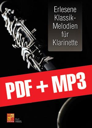 Erlesene Klassik-Melodien für Klarinette (pdf + mp3)