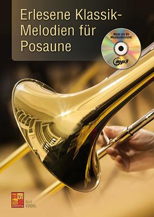 Erlesene Klassik-Melodien für Posaune