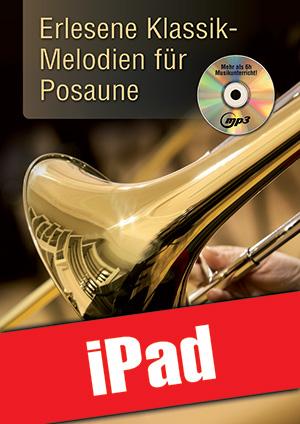 Erlesene Klassik-Melodien für Posaune (iPad)