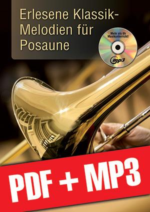 Erlesene Klassik-Melodien für Posaune (pdf + mp3)