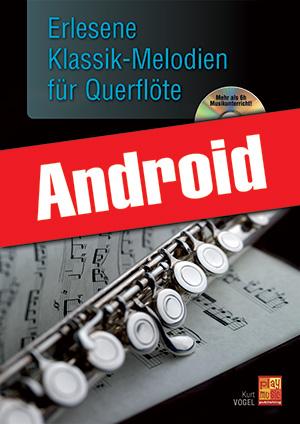 Erlesene Klassik-Melodien für Querflöte (Android)