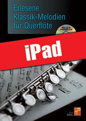 Erlesene Klassik-Melodien für Querflöte (iPad)