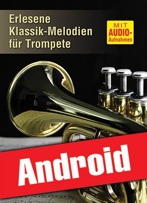 Erlesene Klassik-Melodien für Trompete (Android)