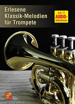 Erlesene Klassik-Melodien für Trompete