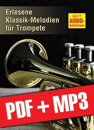 Erlesene Klassik-Melodien für Trompete (pdf + mp3)