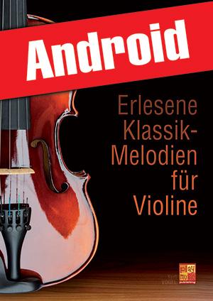 Erlesene Klassik-Melodien für Violine (Android)
