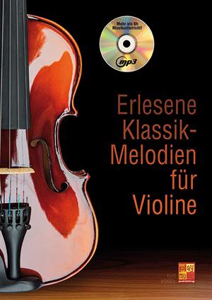 Erlesene Klassik-Melodien für Violine
