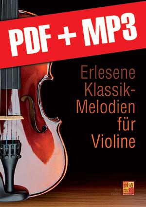 Erlesene Klassik-Melodien für Violine (pdf + mp3)