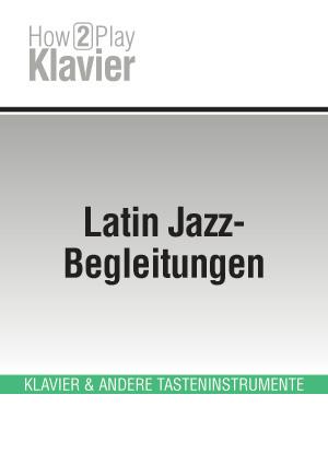 Latin Jazz-Begleitungen