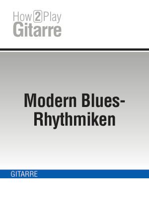 Modern Blues-Rhythmiken