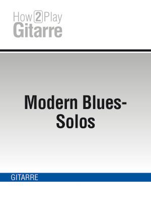 Modern Blues-Solos