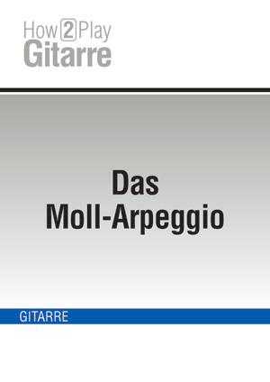 Das Moll-Arpeggio