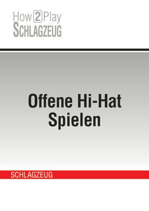 Offene Hi-Hat Spielen