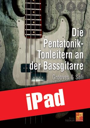 Die Pentatonik-Tonleitern an der Bassgitarre (iPad)