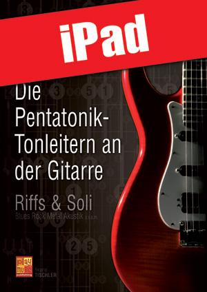 Die Pentatonik-Tonleitern an der Gitarre (iPad)