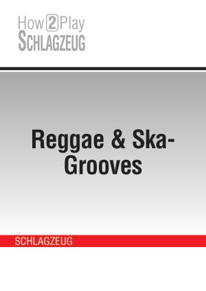 Reggae & Ska-Grooves