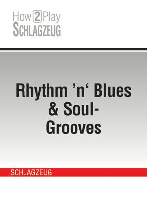 Rhythm 'n' Blues & Soul-Grooves