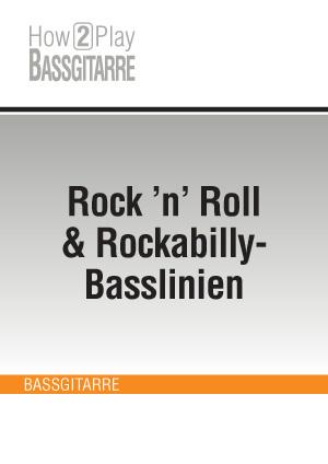 Rock 'n' Roll & Rockabilly-Basslinien