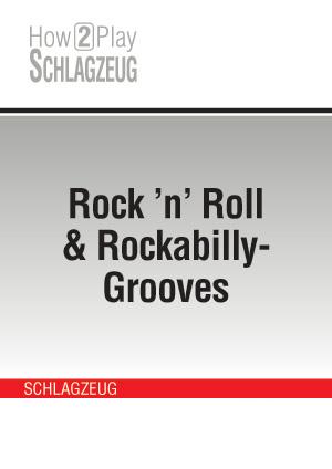 Rock 'n' Roll & Rockabilly-Grooves