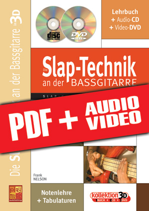 Die Slap-Technik an der Bassgitarre in 3D (pdf + mp3 + videos)