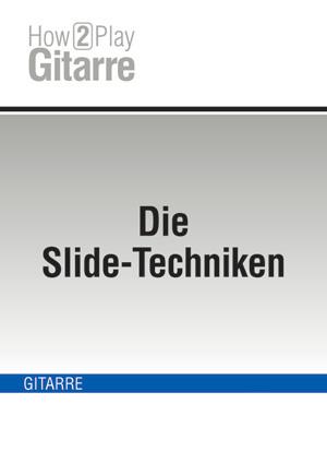Die Slide-Techniken