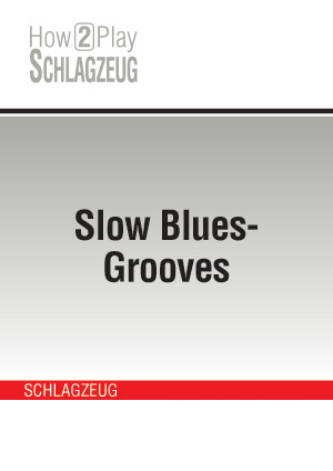 Slow Blues-Grooves