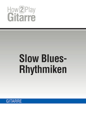 Slow Blues-Rhythmiken