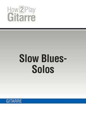 Slow Blues-Solos