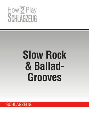 Slow Rock & Ballad-Grooves