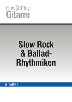 Slow Rock & Ballad-Rhythmiken