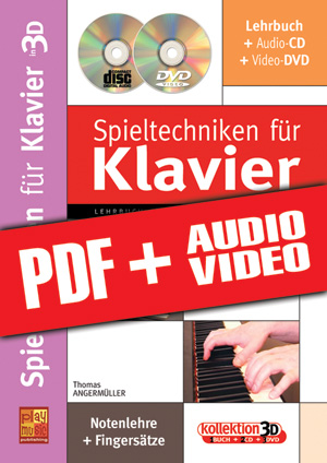 Spieltechniken für Klavier in 3D (pdf + mp3 + videos)
