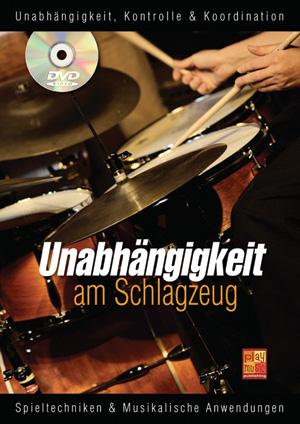 Unabhängigkeit am Schlagzeug