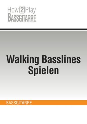 Walking Basslines Spielen