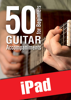 50 Guitar Accompaniments for Beginners (iPad)