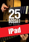 25 Bossa Nova for Guitar (iPad)