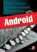 Finest classical melodies arranged for cross flute (Android)